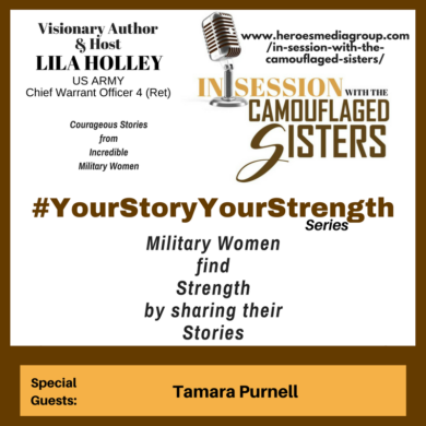 Your Story Your Strength Series with Lila Holley and Tamara Purnell