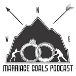 Marriage Goals Podcast