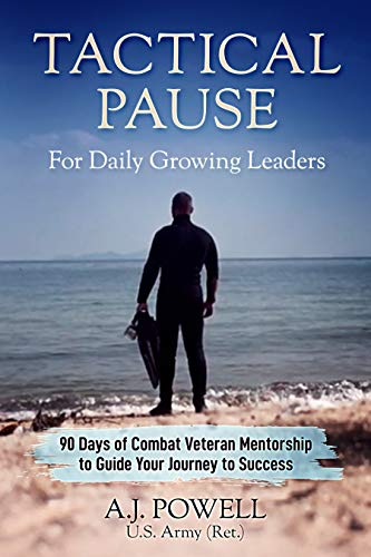 TACTICAL PAUSE: For Daily Growing Leaders Kindle Edition